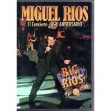 Miguel Ríos / El Concierto 35 Aniversario Big Band Ríos Dvd