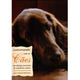 Livro Conversando Com Os Cães