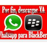 Activacion De Whatsapp A Todo Tipo De Blackberry