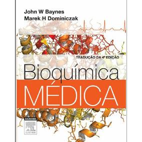 Ebook Bioquimica Medica - Baynes, John - 4ª Edição Pdf
