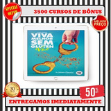 Viva Melhor Sem Glúten- Dr. Juliano Pimentel+ 3500 Bônus