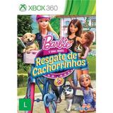 Barbie E Suas Irmãs Resgate De Cachorrinhos Xbox 360