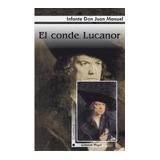 El Conde Lucanor, De Infante Don Juan Manuel, Edit. Gradifco