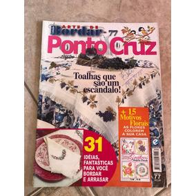 Revista Arte De Bordar Ponto Cruz 77 Toalhas De Mesa