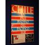 Chile Un Pais Andino De America Del Sur, J. Galdames