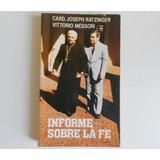Libro Informe Sobre La Fe - Joseph Ratzinger - Messori