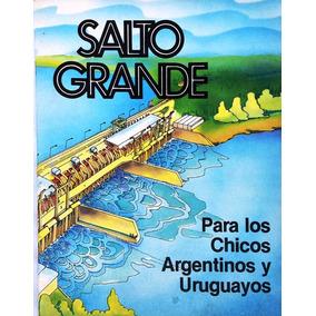 Salto Grande Represa Historia Para Niños Ilustrado (1985)