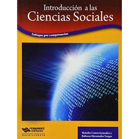 Libro Introduccion A Las Ciencias Sociales Enfoque Por Compe
