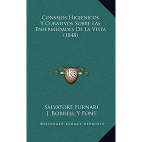 Libro Consejos Higienicos Y Curativos Sobre Las Enfermedades
