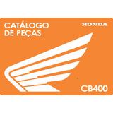 Catálogo Peças Motocicleta Honda Cb 400 1980