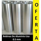 Bobinas Lamina De Aluminio Liso 0.5mm De 30mts.