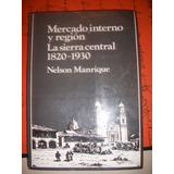 Mercado Interno Y Region/la Sierra Central/ N Manrique Z2
