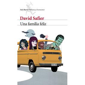 Una Familia Feliz; David Safier Envío Gratis
