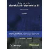 Principios De Electricidad Y Electronica 3, 2ed