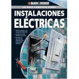Instalaciones Electricas Black&decker+envío Gratis