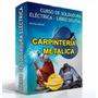 Aprende Soldadura Eléctrica Manuales +videos + Optimizador