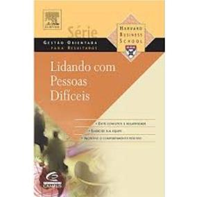 Lidando Com Pessoas Difíceis   Livro Original + Brinde!