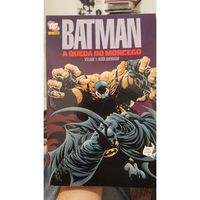 Batman A Queda Do Morcego Volume 1:herói Quebrado