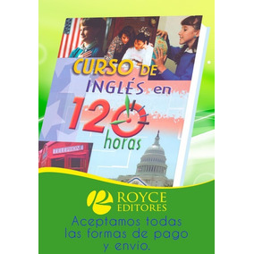 Curso De Inglés En 120 Horas 1 Vol + 3 Cd Roms + 3 Dvds