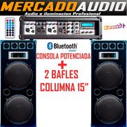 Combo Karaoke Potenciada Usb Bluetooth+2 Bafles Columna 15