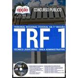 Apostila Trf1 Reg 2017 Técnico Judiciário - Área Adm. + [cd]