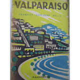 Valparaíso / Joaquín Edwards Bello / Excelente Estado