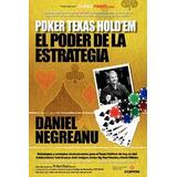 Libro Poker Texas Holdem El Poder De La Estrategia De Danie