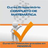 Curso Completo Preparatório De Matemática Videoaulas
