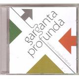 Cd Garganta Profunda - Quando A Esquina Bifurca, Grupo Vocal
