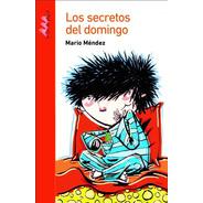 Los Secretos Del Domingo - Mendez