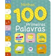 Livro Minhas 100 Primeiras Palavras-ciranda Cultural