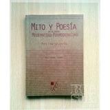 Mito Y Poesia En La Crisis Modernidad / Post - W. Janke