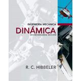 Libro Ingenieria Mecanica Dinamica 12 Hibbeler (v. Digital)