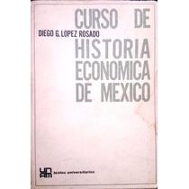 Chambajlum Lopez Rosado Curso Historia Economica Mexico Unam