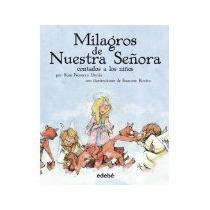 Libro Milagros De Nuestra Señora Contados A Los Niños *cj