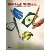 Livro Marta E William Álvaro Cardoso Gomes