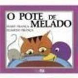 O Pote De Melado - Coleção Gato E Rato -12ª Ed