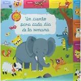 Un Cuento Para Cada Día De La Semana(libro Infantil Y Juveni