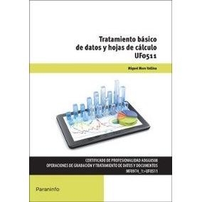 Tratamiento Básico De Datos Y Hojas De Cálculo (cp - Certif