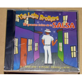 The Latin Brothers 16 Grandes Exitos De La Salsa Cd Sellado