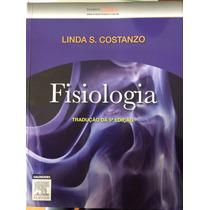 Livro De Fisiologia - Linda S. Contanzo, 5ºedição