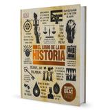 El Libro De La Historia Grandes Temas - Gran Formato Dk