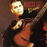 Cd Marco Gois 10 Anos Mk (raríssimo )