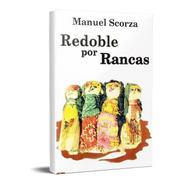 Redoble Por Rancas Manuel Scorza (dlc)