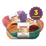 Lã Batik Círculo - Kit 3 Novelos 100g