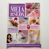 Revista Artesanato Em Meia De Seda Arranjos Florais N°15