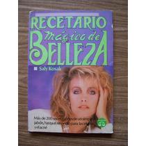 Recetario Mágico De Belleza-mas De200 Recetas-aut-saly Kosak