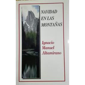 Libro Navidad En La Montaña Ignacio Manuel Altamirano Buen