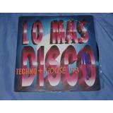 Lo Mas Disco Vol 2 Techno House/ Lp Bmg Ariola 1993 Colombia