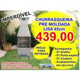 Promoção Churrasqueiras Pre Moldada Lisa 65cm, Casa E Tom!